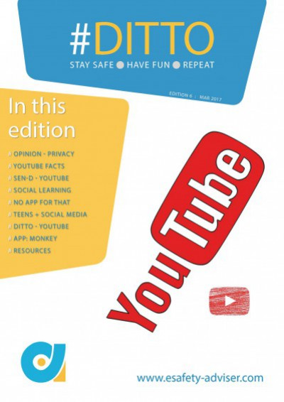 DITTO - The Online Safety Magazine - Edition 6 - Mar 2017