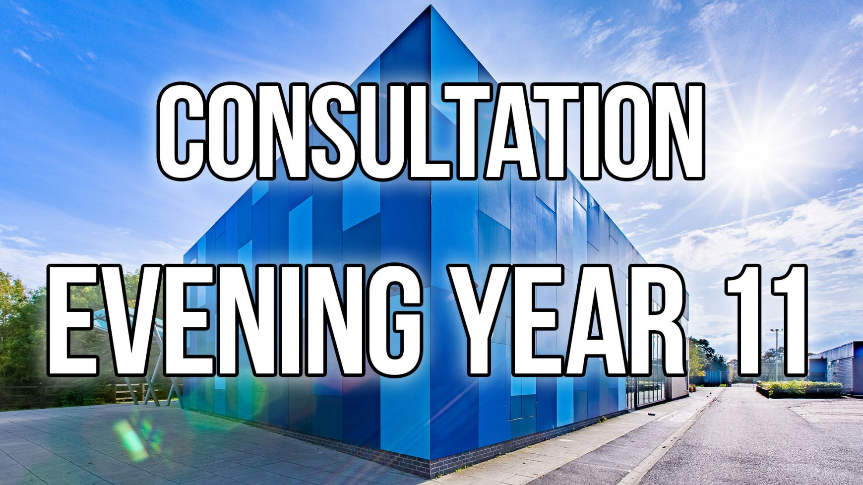 Year 11 Parents'/Carers' Consultation Evening - Online Appointment Booking System