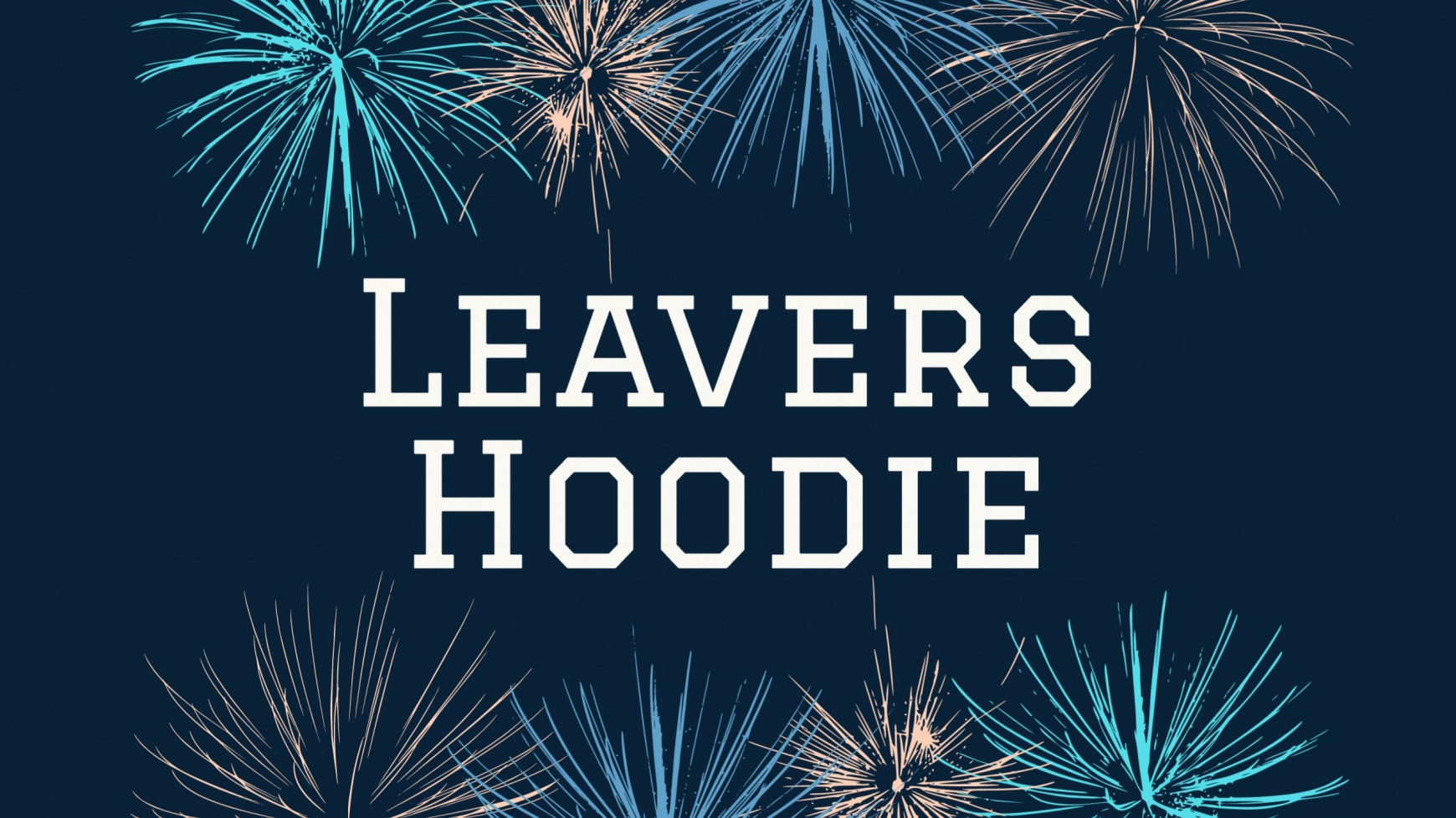Class of 21 Leavers Hoodie