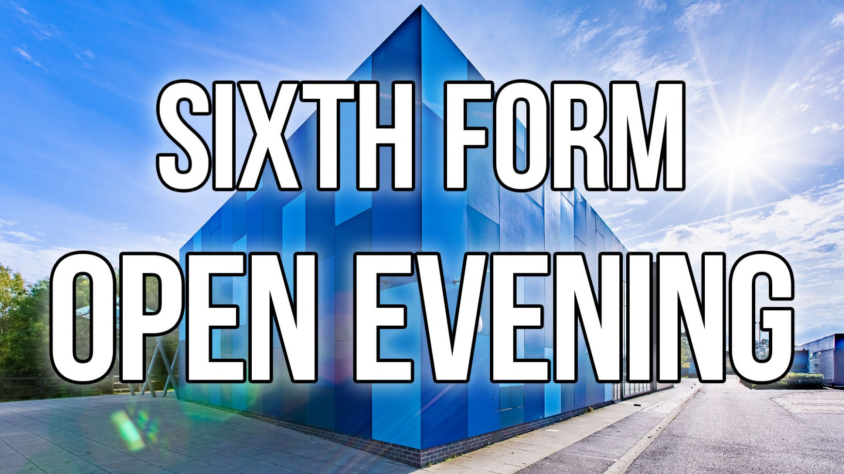 Braintree Sixth Form Open Evening