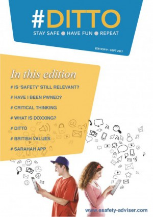 DITTO - The Online Safety Magazine - Edition 9 - Sept 2017