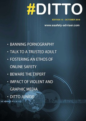 DITTO - The Online Safety Magazine - Edition 15 - October 2018