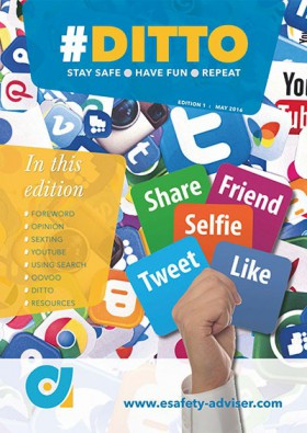 DITTO - The Online Safety Magazine - Edition 1 - May 2016
