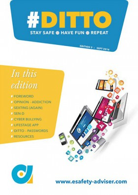 DITTO - The Online Safety Magazine - Edition 3 - Sept 2016