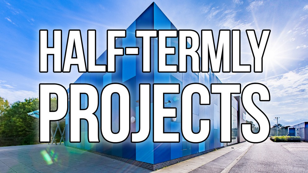 Half-termly Projects