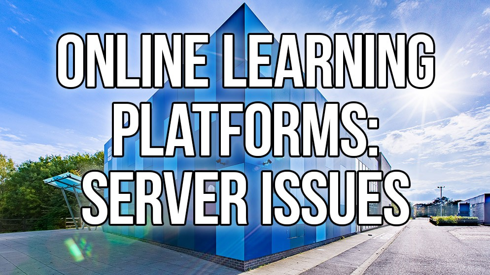 Online Learning Platforms: Server Issues